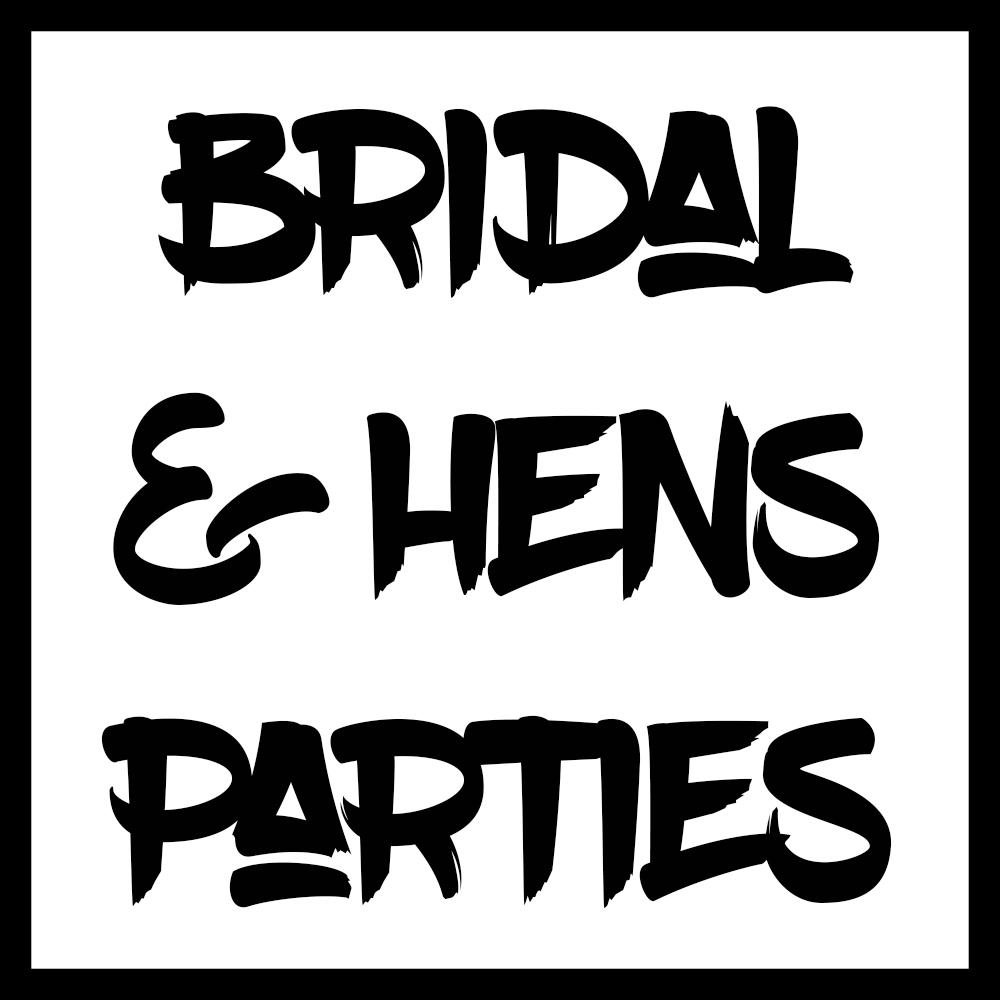 Bridal & Hen's Parties